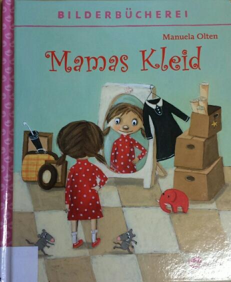 MAMAS KLEID – Eine Geschichte vom Schrumpfen der Kleidung