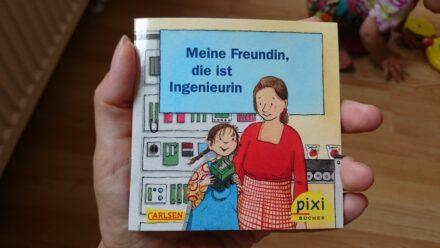 Kostenfreies Pixibuch: Meine Freundin, die ist Ingenieurin