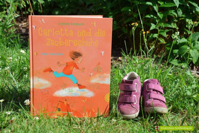 Carlotta und die Zauberschuhe: Deine Schuhe verändern dein Leben!