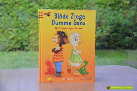 Blöde Ziege – Dumme Gans: Freundschaft, Streit und wieder vertragen!