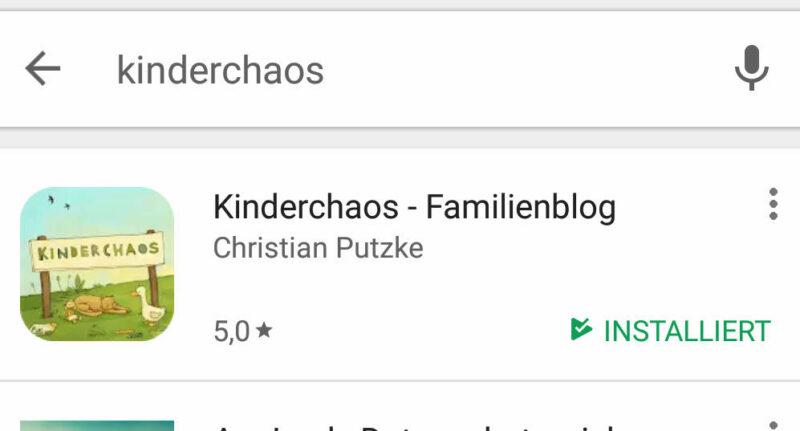 Die Kinderchaos-Familienblog App ist da! – Ab sofort in deinem Playstore!