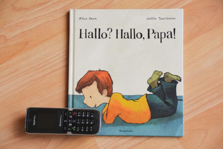 Kinderbuch Hallo? Hallo, Papa!
