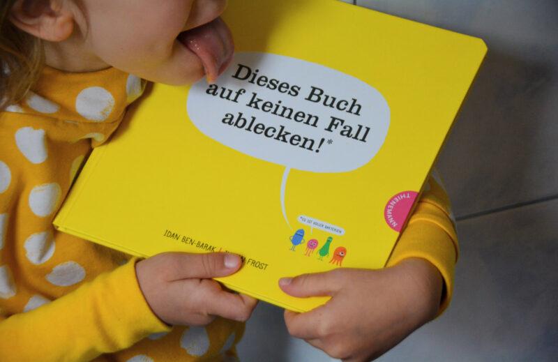 Dieses Buch auf keinen Fall ablecken! – Die Welt ist voller Mikroben!