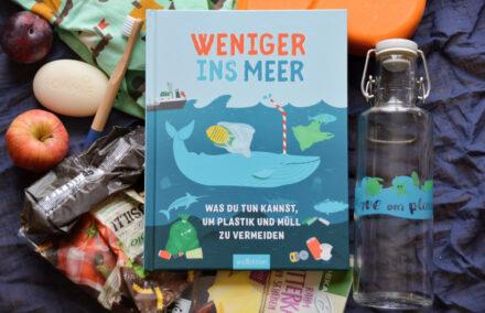 Weniger ins Meer: Was du tun kannst, um Plastik und Müll zu vermeiden + Gewinnspiel