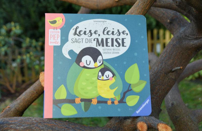 Edition Piepmatz: Leise, leise, sagt die Meise und wünscht Kindern eine Gute Nacht!