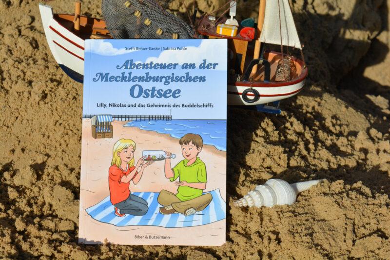 Abenteuer an der Mecklenburgischen Ostsee – Lilly, Nikolas und das Geheimnis des Buddelschiffs + Gewinnspiel
