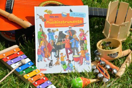 Hör Mal – Die Musikinstrumente: Wir entdecken die Welt der Musik